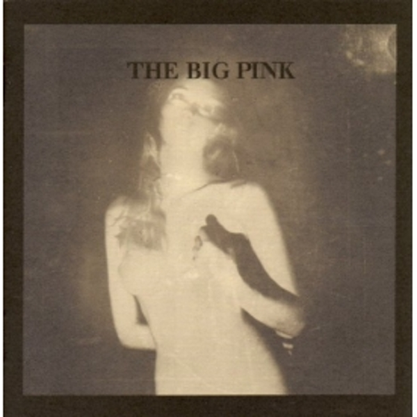 The Big Pink - A Brief History Of Love CD