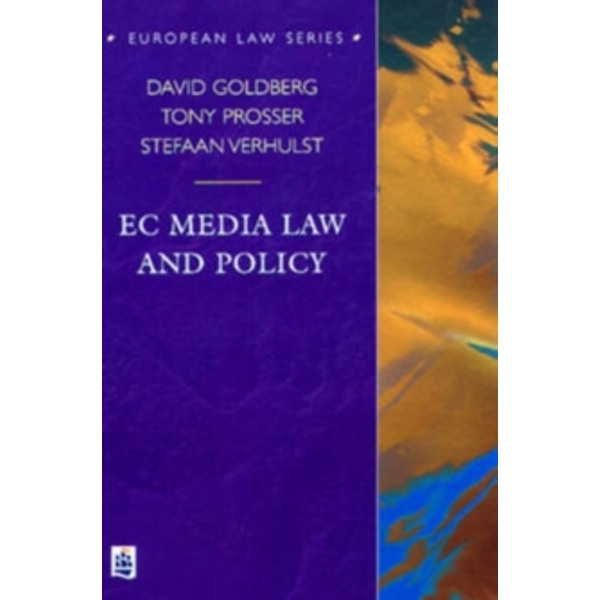 EC Media Law and Policy by Tony Prosser, Stefaan Verhulst, etc., Prof. David Goldberg (Paperback, 1998)