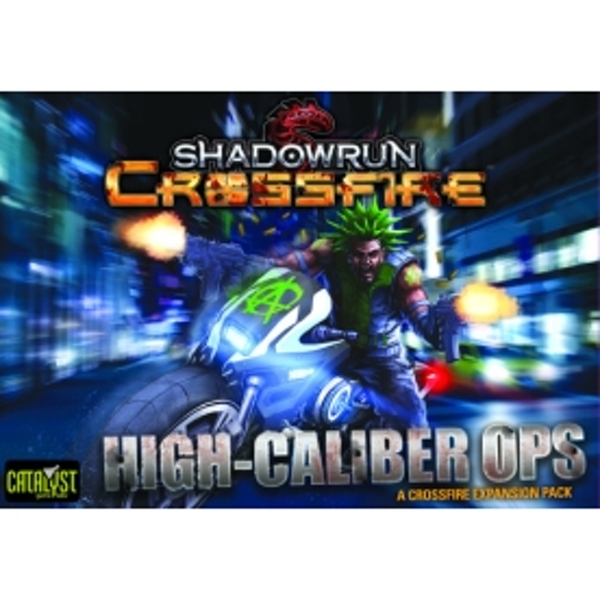 Shadowrun Crossfire High Caliber Ops