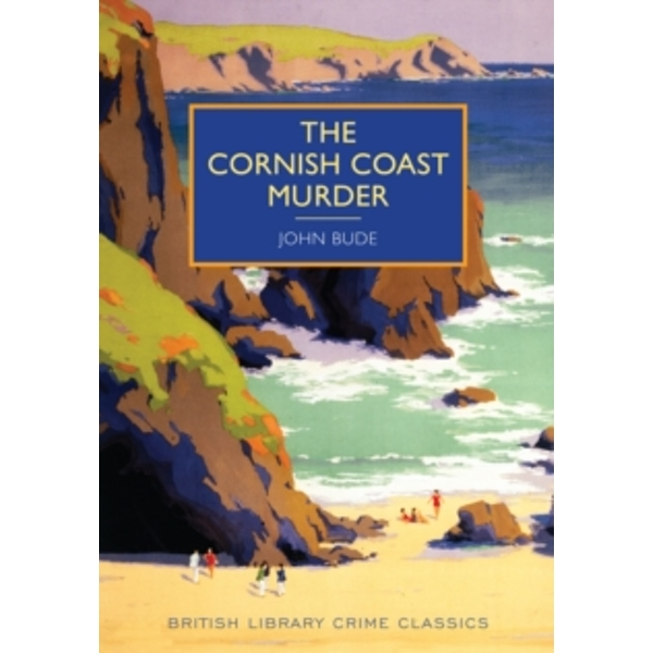 The Cornish Coast Murder by John Bude (Paperback, 2014)