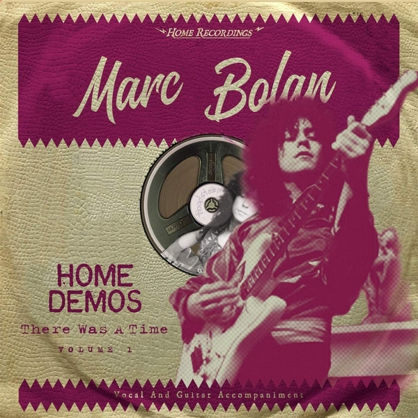 Marc Bolan ‎– Home Demos Volume 1: There Was A Time Limited Edition Vinyl