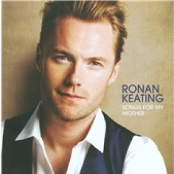 Ronan Keating Songs For My Mother CD