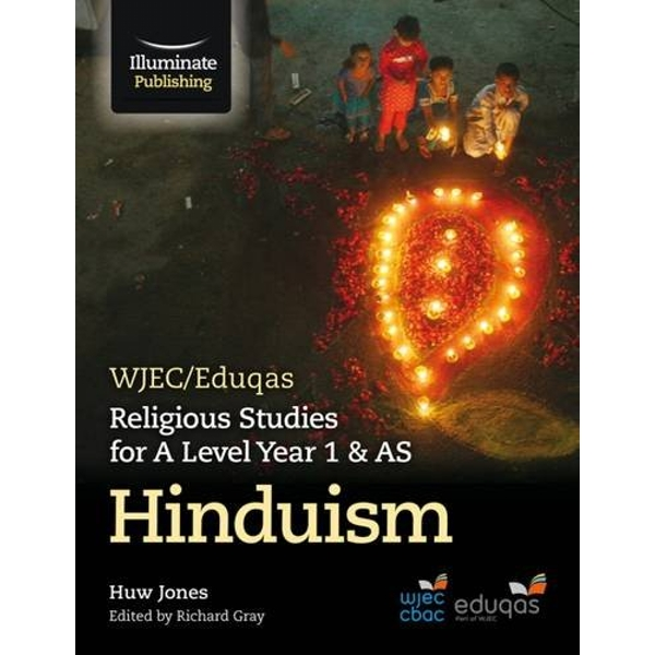WJEC/Eduqas Religious Studies for A Level Year 1 & AS - Hinduism by Huw Dylan Jones (Paperback, 2017)