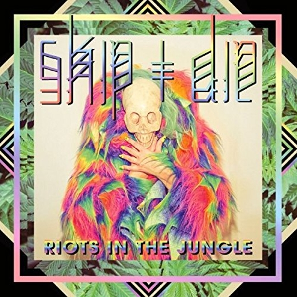 Skip&Die - Riots in the Jungle (Limited Edition Vinyl) Vinyl