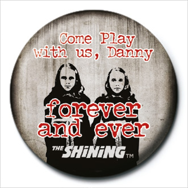 The Shining - Play With Us Badge