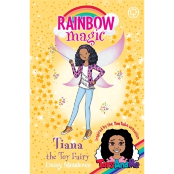 Rainbow Magic: Tiana the Toy Fairy : Toys AndMe Special Edition