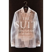 The Suit : Form, Function and Style