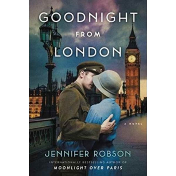 Goodnight from London : A Novel