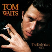 Tom Waits - The Early Years, Vol. 2 Vinyl