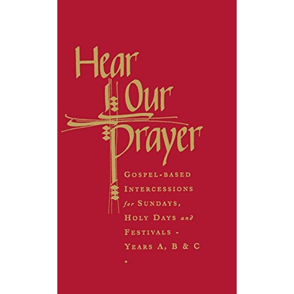 Hear Our Prayer: Gospel-Based Intercessions for Sundays and Holy Days by Raymond Chapman (Hardback, 2003)