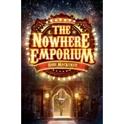 The Nowhere Emporium by Ross MacKenzie (Paperback, 2015)