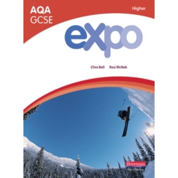 Expo AQA GCSE French Higher Student Book by Clive Bell, Rosi McNab (Paperback, 2009)