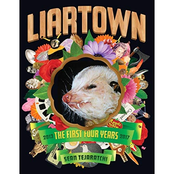 Liartown Usa: The First Four Years  Paperback / softback 2017