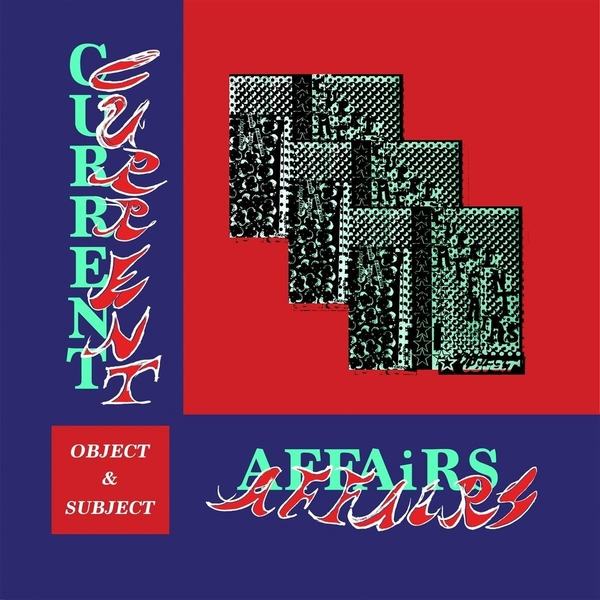 Current Affairs ‎– Object & Subject Vinyl