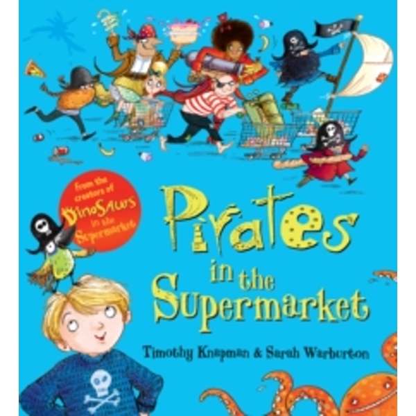 Pirates in the Supermarket by Timothy Knapman (Paperback, 2017)