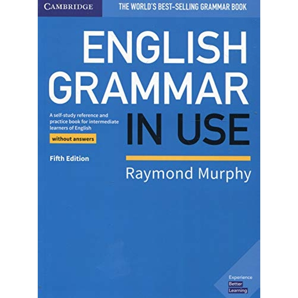 English Grammar in Use Book without Answers A Self-study Reference and Practice Book for Intermediate Learners of English Paperback / softback 2019