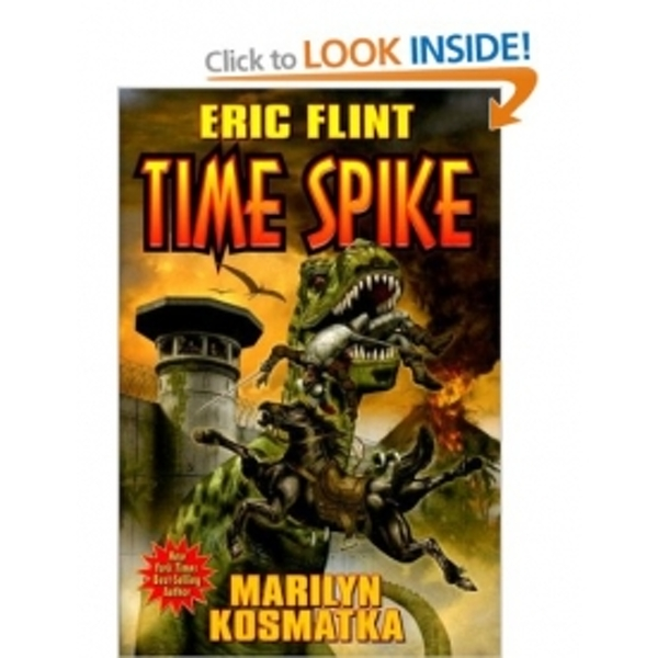 Time Spike by Eric Flint (Hardback, 2008)