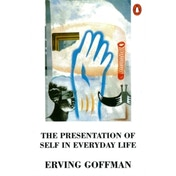 The Presentation of Self in Everyday Life by Erving Goffman (Paperback, 1990)