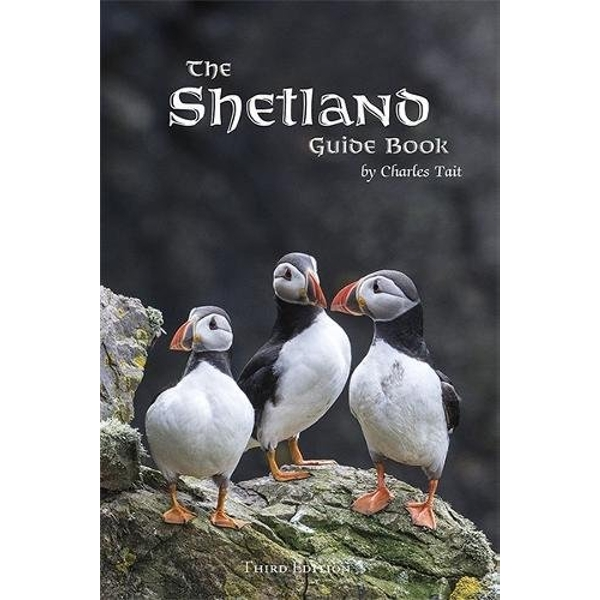 The Shetland Guide Book: 2017 by Charles Tait Photographic (Paperback, 2017)