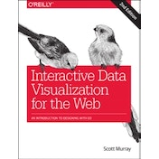 Interactive Data Visualization for the Web by Scott Murray (Paperback, 2017)