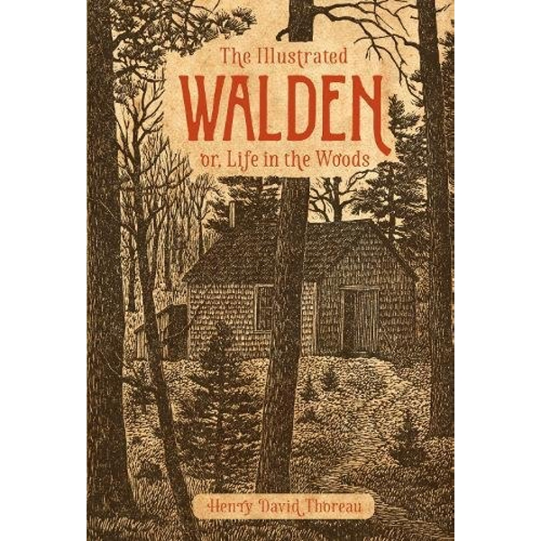The Illustrated Walden or, Life in the Woods Hardback 2018