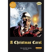 A Christmas Carol: The Graphic Novel: Original Text by Charles Dickens (Paperback, 2008)