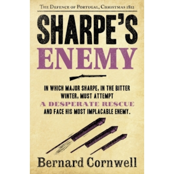 Sharpe's Enemy: The Defence of Portugal, Christmas 1812 (The Sharpe Series, Book 15) by Bernard Cornwell (Paperback, 2012)