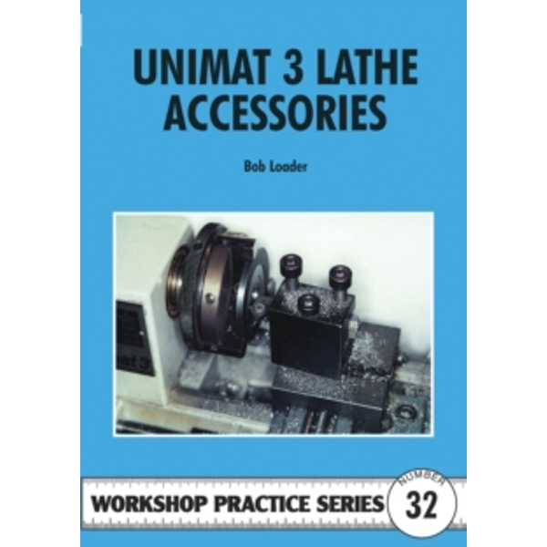 Unimat III Lathe Accessories : 32