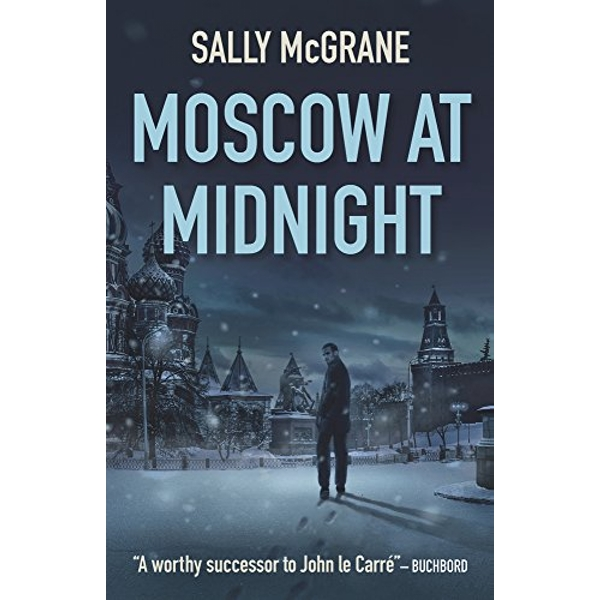 Moscow at Midnight by Sally McGrane (Paperback, 2017)