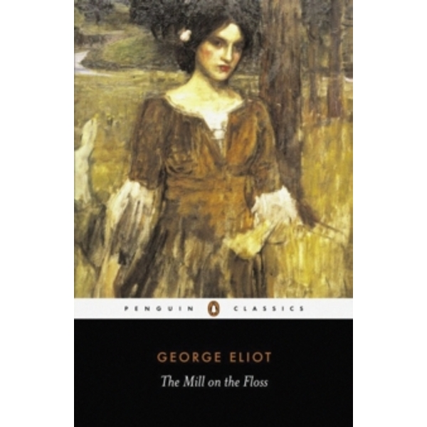 The Mill on the Floss by George Eliot (Paperback, 2003)