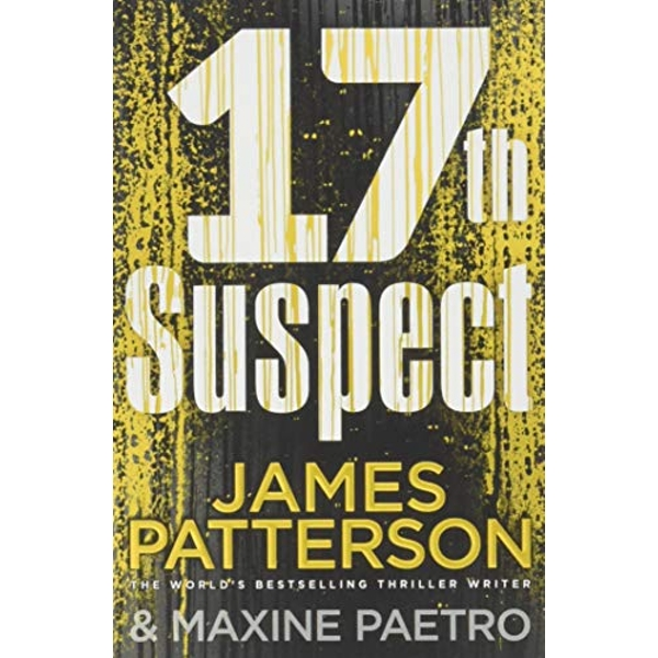 17th Suspect A methodical killer gets personal (Women's Murder Club 17) Paperback / softback 2018
