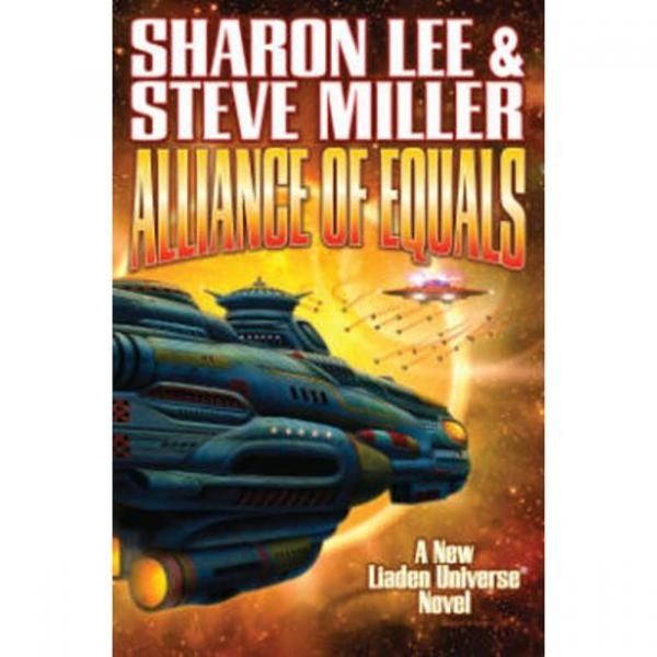 Liaden Universe Book 19 Alliance Of Equals Hardcover