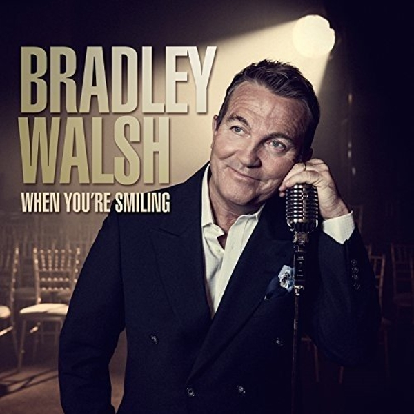 Bradley Walsh - When Your Smiling CD