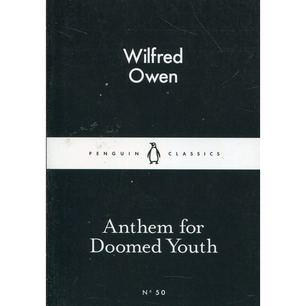 Anthem For Doomed Youth by Wilfred Owen (Paperback, 2015)