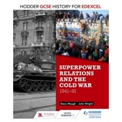 Hodder GCSE History for Edexcel: Superpower relations and the Cold War, 1941-91 by John Wright, Steve Waugh (Paperback, 2016)