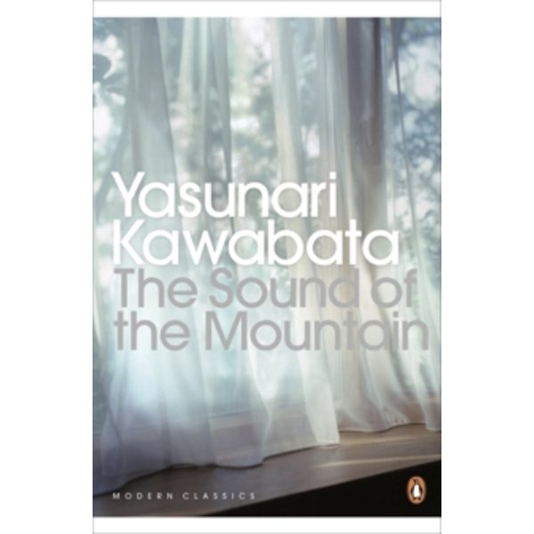 The Sound of the Mountain by Yasunari Kawabata (Paperback, 2011)