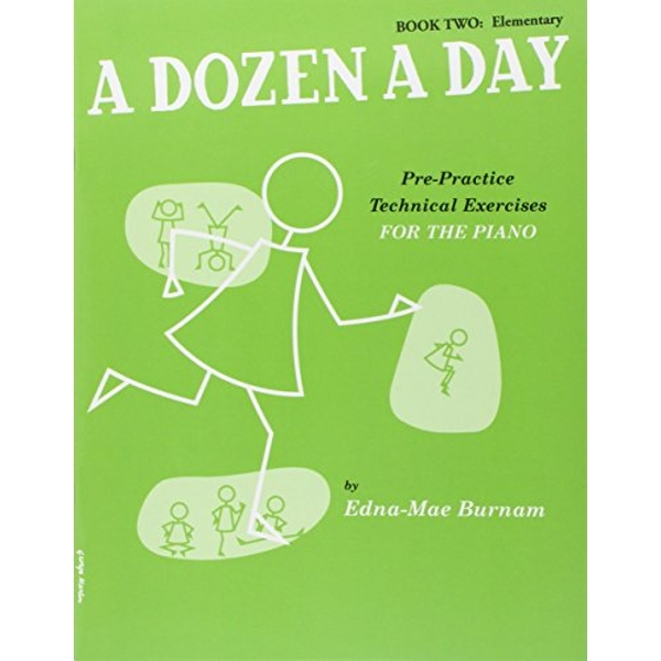 A Dozen A Day Book Two: Elementary by Music Sales Ltd (Paperback, 2000)