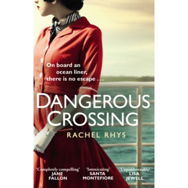 Dangerous Crossing : The captivating Richard & Judy Book Club 2017 page-turner
