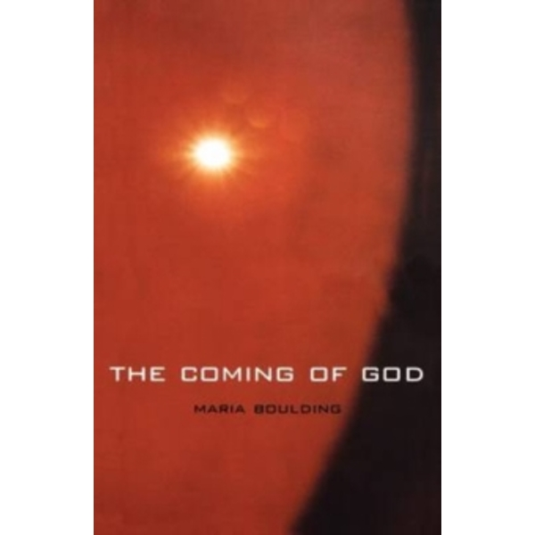 The Coming of God by Maria Boulding (Paperback, 2001)