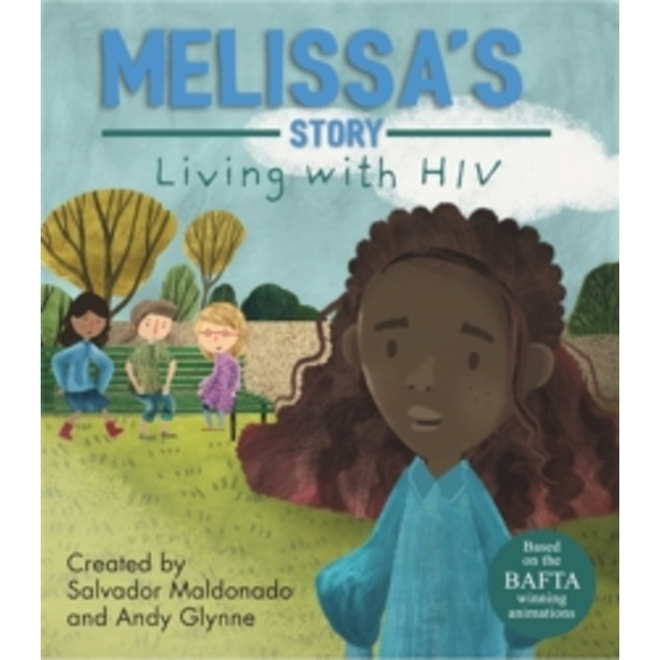 Living with Illness: Melissa's Story - Living with HIV