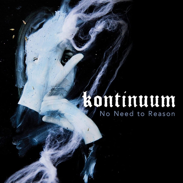 Kontinuum - No Need To Reason Vinyl