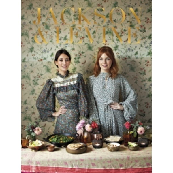 Round to Ours: Setting the mood and cooking the food: menus for every gathering by Laura Jackson, Alice Levine (Hardback, 2017)
