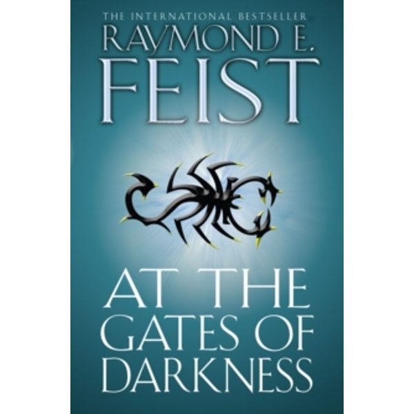 At the Gates of Darkness (The Riftwar Cycle: The Demonwar Saga Book 2, Book 26) by Raymond E. Feist (Paperback, 2011)