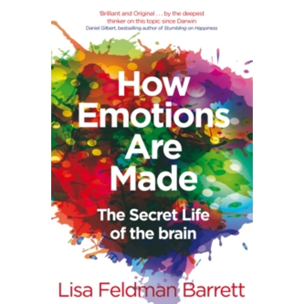 How Emotions Are Made : The Secret Life of the Brain Paperback