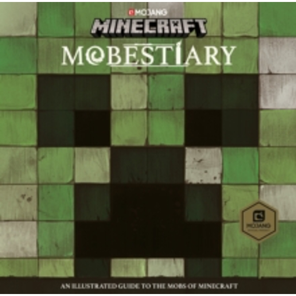 Minecraft Mobestiary : An official Minecraft book from Mojang