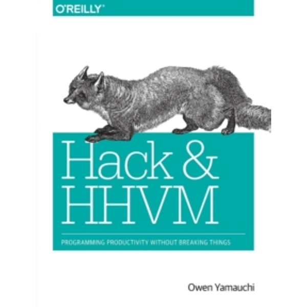 Hack and HHVM by Owen Yamauchi (Paperback, 2015)