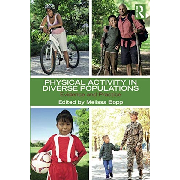 Physical Activity in Diverse Populations: Evidence and Practice by Taylor & Francis Ltd (Paperback, 2017)