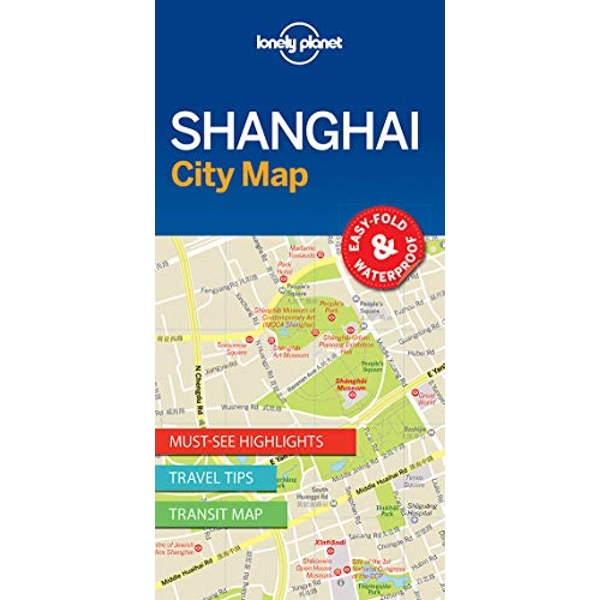 Lonely Planet Shanghai City Map  Sheet map, folded 2017