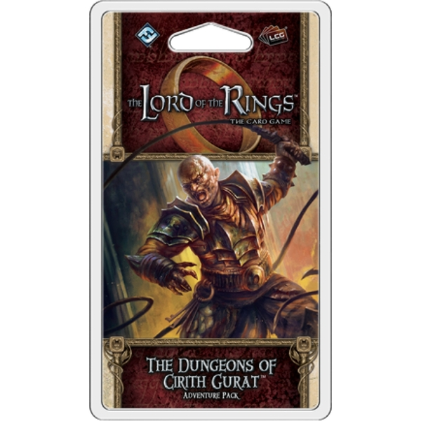 The Lord of the Rings LCG: The Dungeons of Cirith Gurat