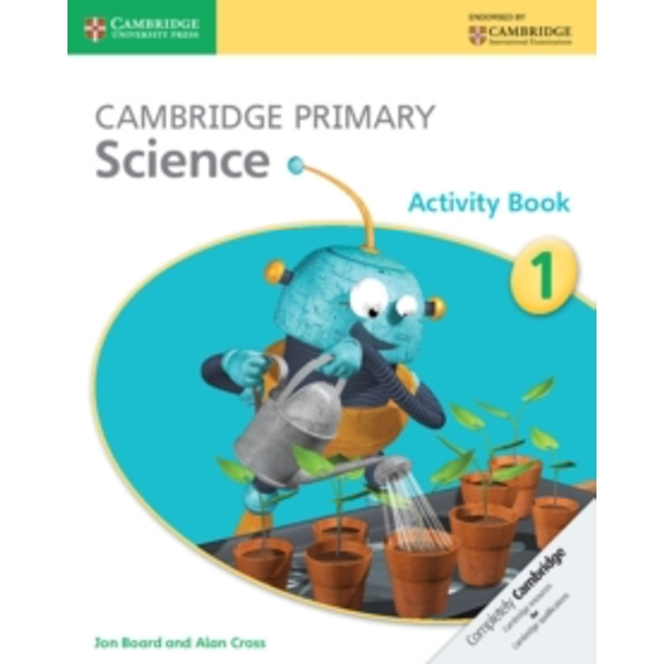 Cambridge Primary Science Stage 1 Activity Book by Alan Cross, Jon Board (Paperback, 2014)